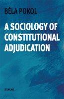 A Sociology of Constitutional Adjudication
