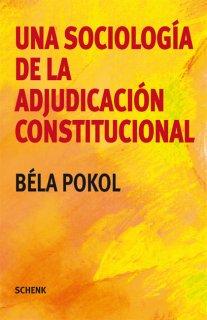 Una sociología de la adjudicación constitutional