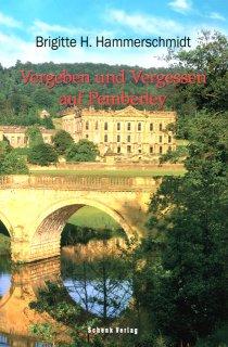 Vergeben und Vergessen auf Pemberley