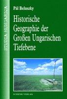 Historische Geographie der Großen Ungarischen Tiefebene
