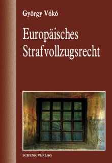 EUROPÄISCHES STRAFVOLLZUGSRECHT