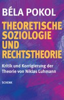 Theoretische Soziologie und Rechtstheorie