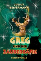 Greg und der Zauberkäfig