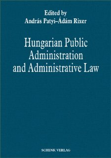 Hungarian Public Administration and Administrative Law