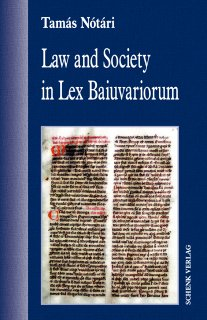Law and Society in Lex Baiuvariorum